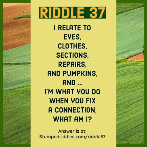 Riddle 37 on StumpedRiddles