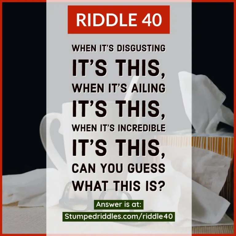 Answer page for Riddle 40 on StumpedRiddles.com