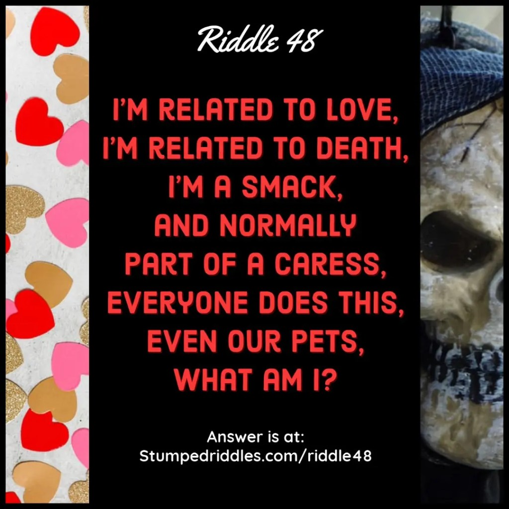 Riddle 48: A riddle that says hello and goodbye