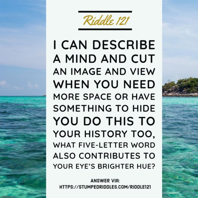 A riddle about the type of vision we all want - Riddle 121 on StumpedRiddles