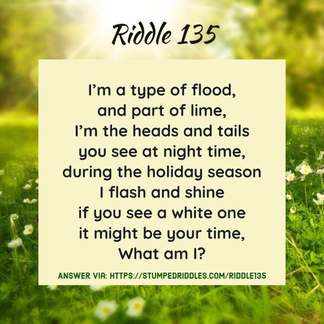 Riddle 135 on StumpedRiddles