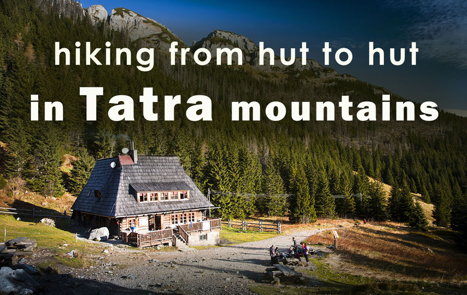hut to hut hiking in tatra mountains poland