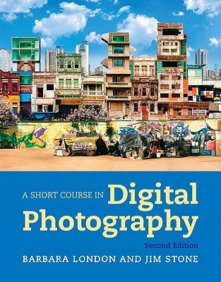 A Short Course In Photography Digital 4th Edition Pdf