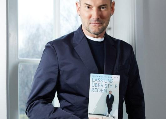 Michael Michalsky mit seinem Buch Lass uns über Style reden