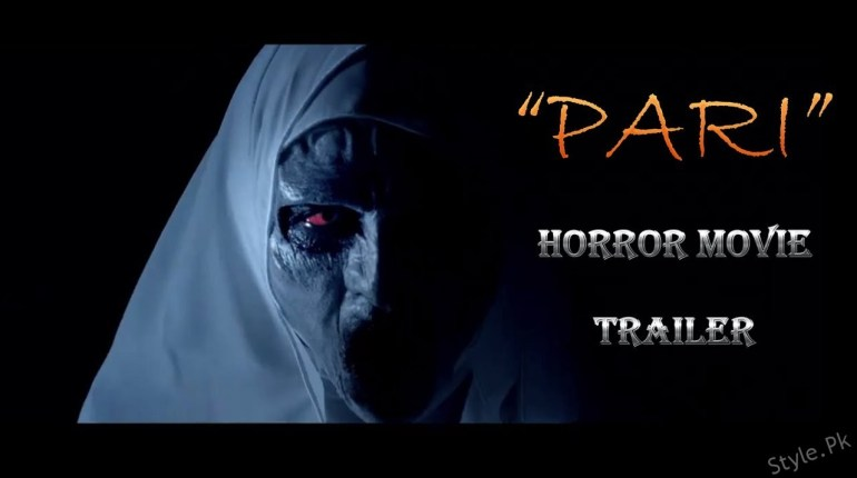 see Trailer of Pakistani Horror Film 'Pari' is Out!