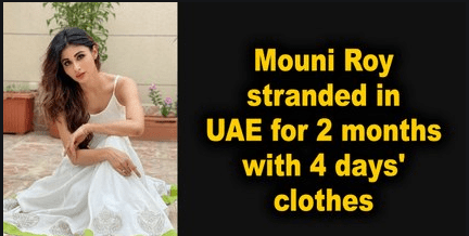 Photo of Bollywood actress Mouni Roy stuck in the UAE for 2 months with 4 days of clothes – Style.Pk