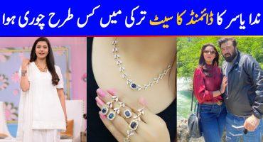 Nida Yasir Shares Her Diamond Jewelry Was Stolen In Turkey