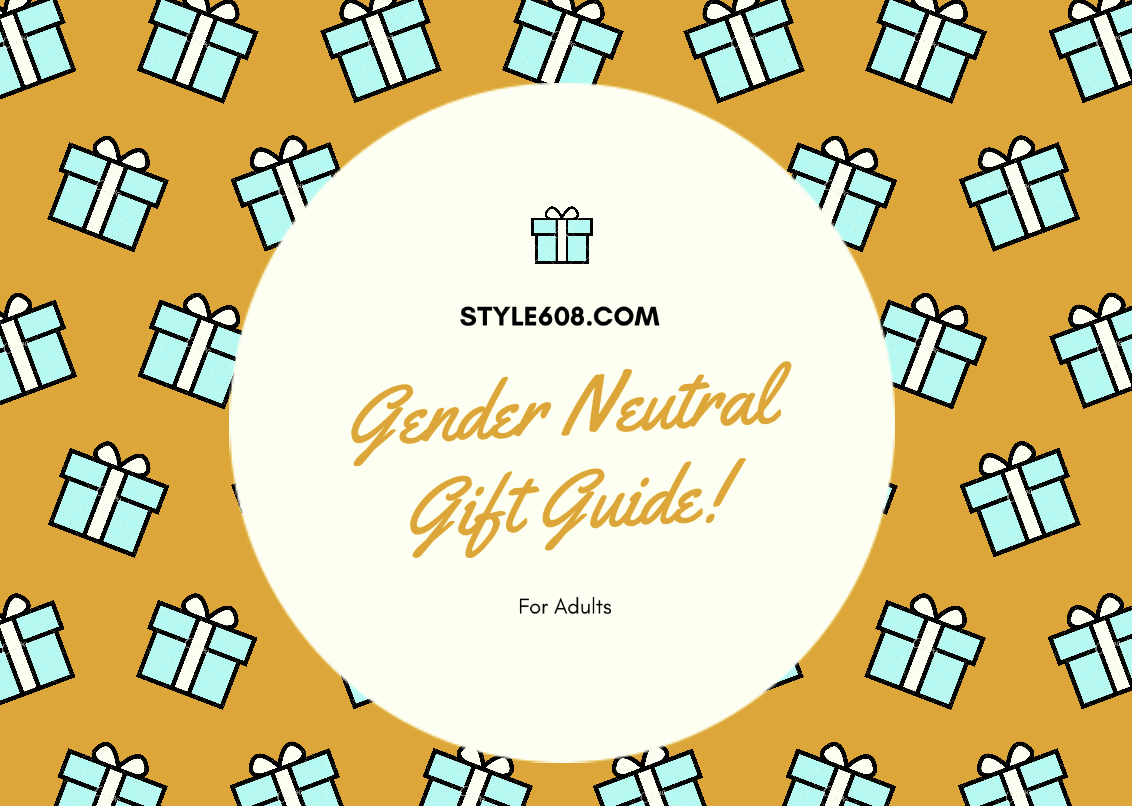 The Adult Gender Neutral Gift Guide