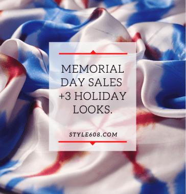 Memorial Day sales + 3 looks