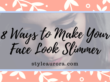 How to Make Your Face Look Slimmer