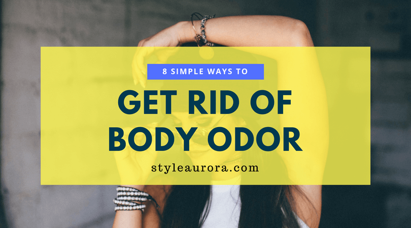 Natural ways to get rid of body odor