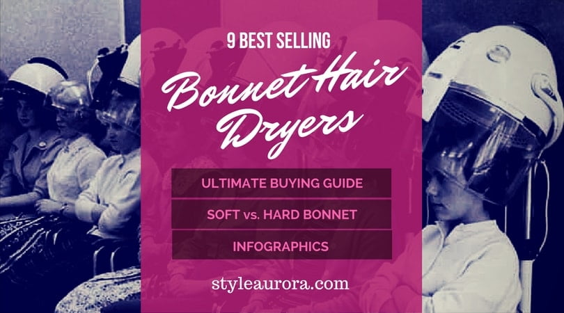 best bonnet hair dryers 2017 reviews