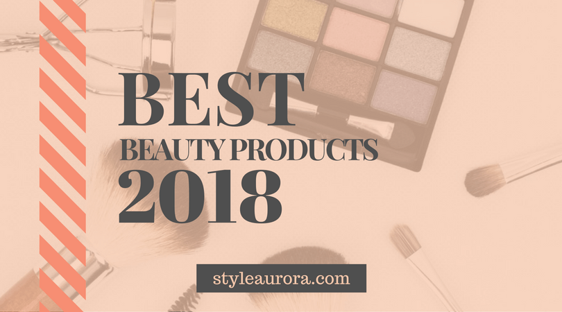 best beauty products 2018