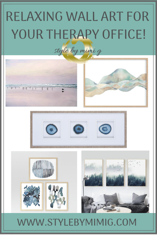 Relaxing Wall Art For Your Therapy Office, brought to you by Style by Mimi G, e-Designer specializing in therapy offices! Perfect for designing any calming space!