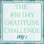 DAY 2 OF THE #10DAYGRATITUDE - by Style by Mimi G, interior decorator and e-designer, servicing NY and NJ