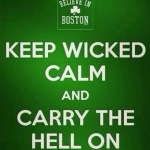 Saturday Say It: Keep Wicked Calm
