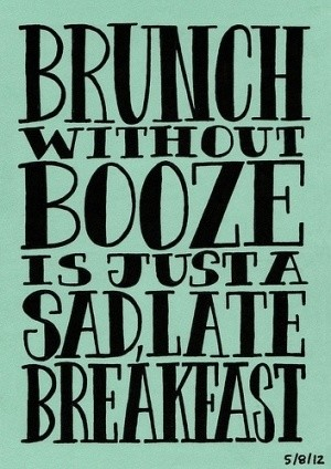 Quote About Brunch And Booze