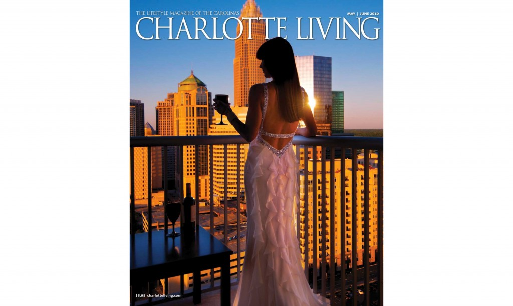Charlotte Living Cover Shot May/June 2010