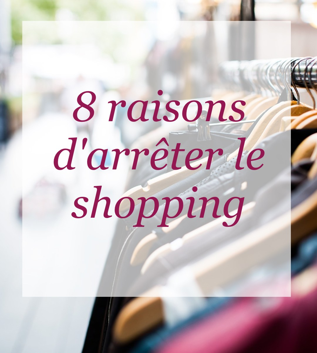 8-raisons-d-arreter-le-shopping