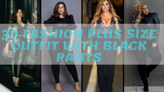 30 Fashion plus size outfit with black pants
