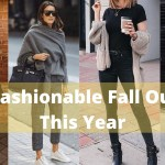 45 Fashionable Fall Outfits This Year 45