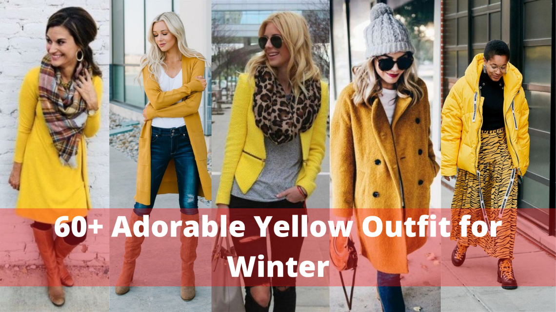 60 Adorable Yellow Outfit for Winter