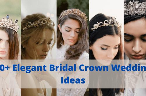Elegant Bridal Crown Wedding Ideas