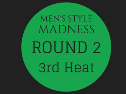 Men's Style Madness: Round 2, 3rd Heat
