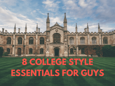 8 College Wardrobe Essentials for Guys