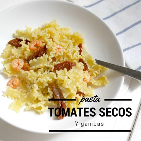 pasta con tomates secos y gambas
