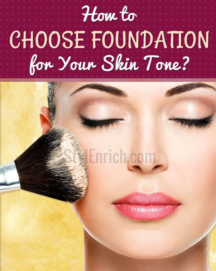 How to choose foundation for your skin tone