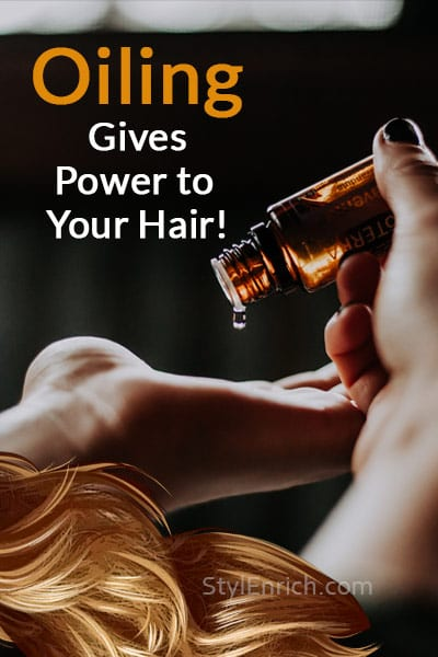 Oiling Gives Power to Hair