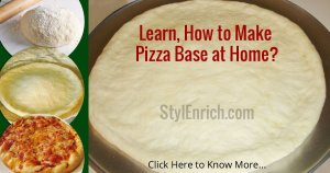 How To Make Pizza Base From Scratch?