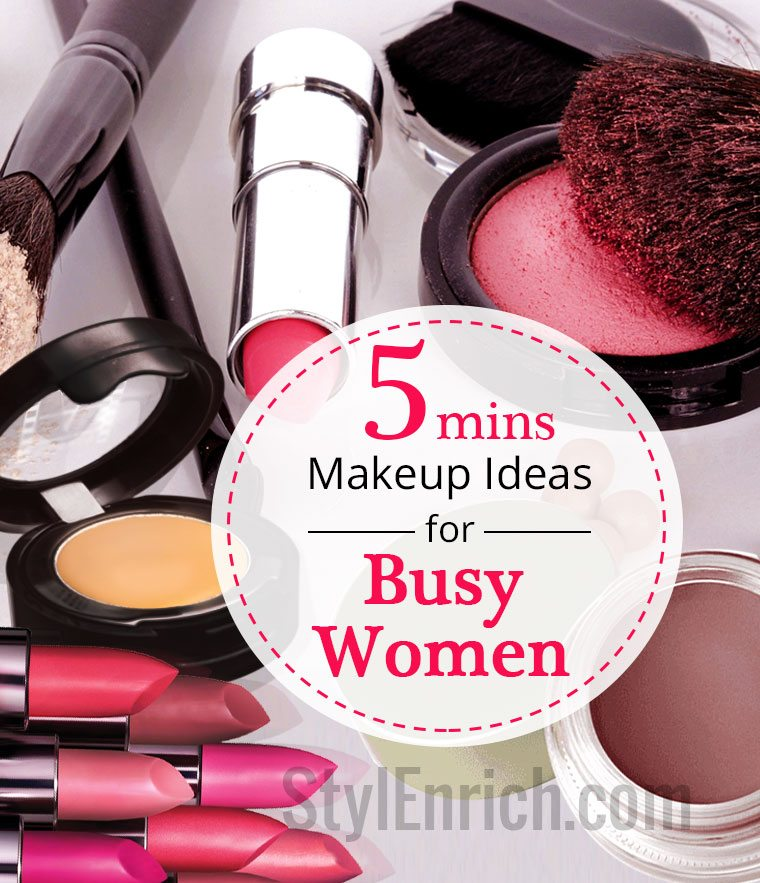 Easy makeup ideas for busy woman