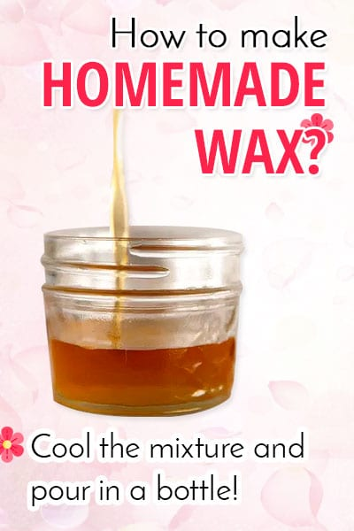 Make DIY Homemade Wax