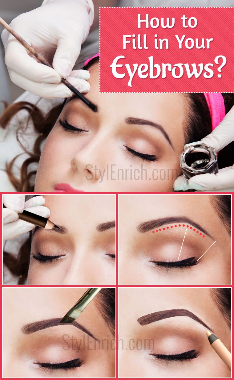 How To Fill In Your Eyebrows To Achieve An Ideal Look