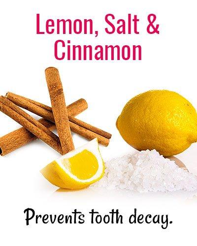 Lemon, Salt & Cinnamon for Shaky Teeth