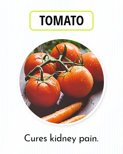 Tomato for Kidney Pain