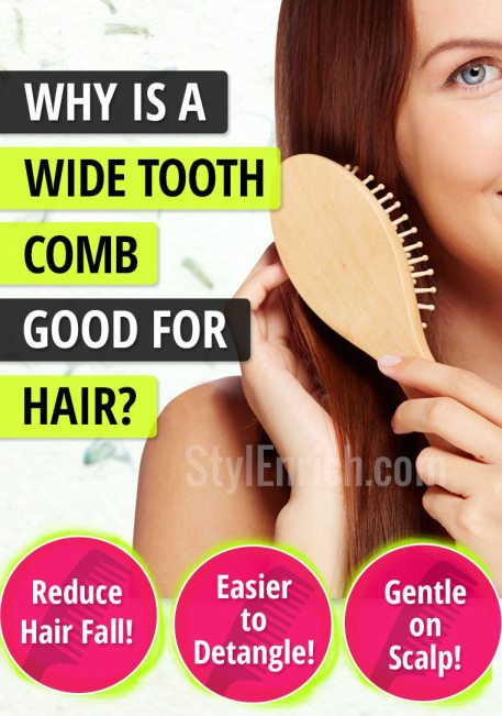 Why is Wide Tooth Comb Good for Hair?