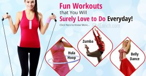 Fun workouts surely love to do everyday