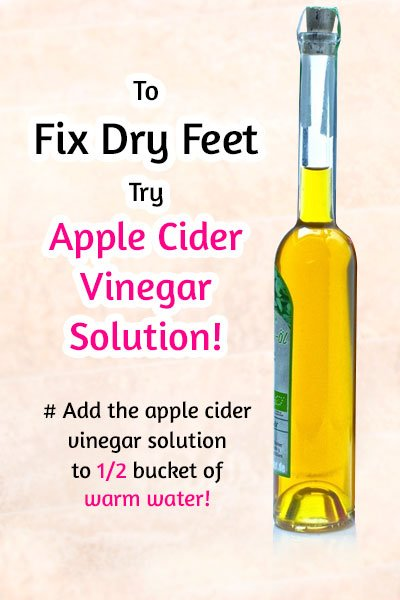 Apple Cider Vinegar Solution to Fix Dry Feet