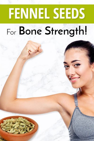 Fennel Seeds for Bone Strength