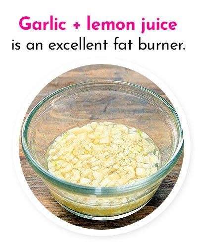 Garlic and Lemon Juice to Burn Fat