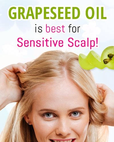 Grapeseed Oil For Sensitive Scalp