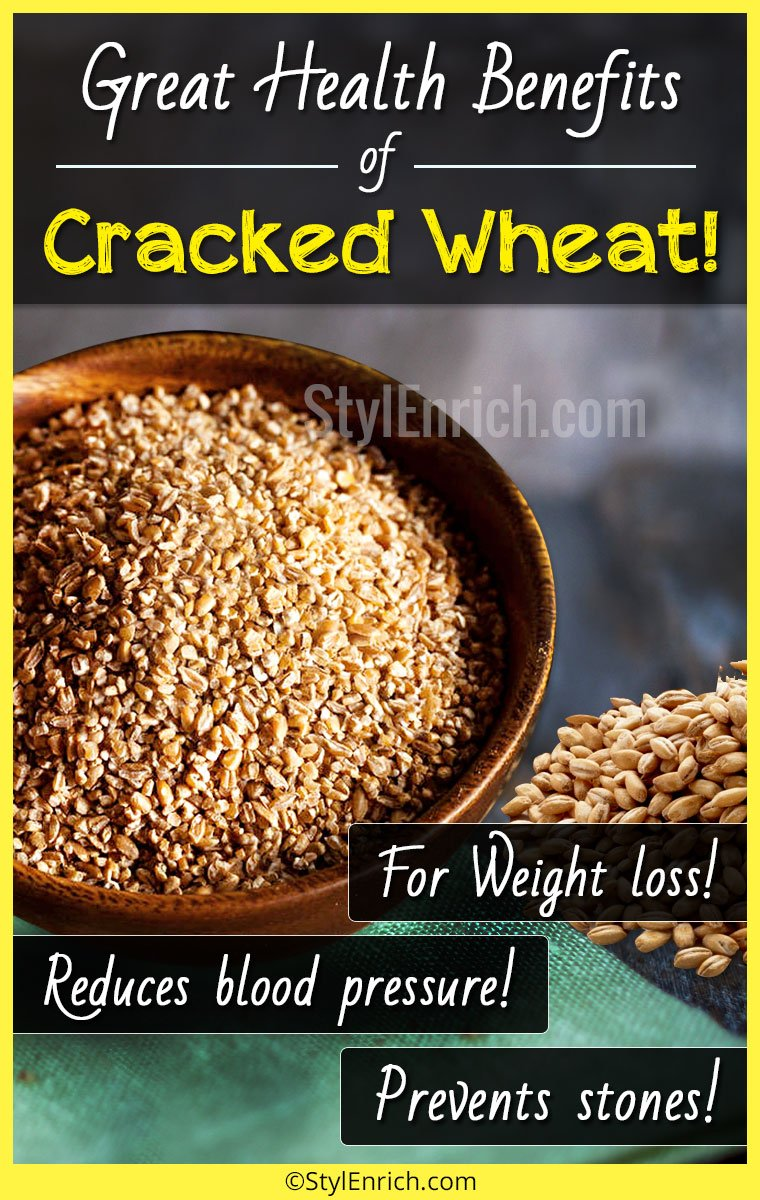 Cracked Wheat Benefits  or Bulgur Wheat