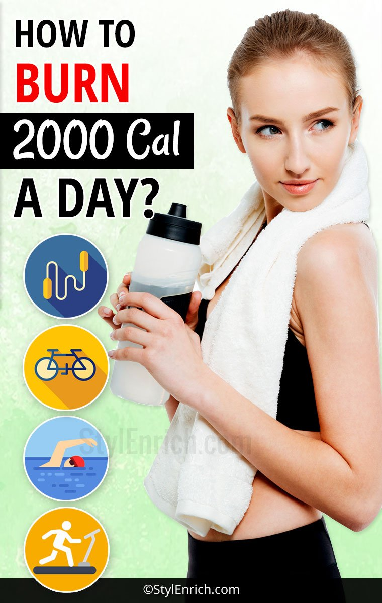 How to Burn 2000 Calories a Day?
