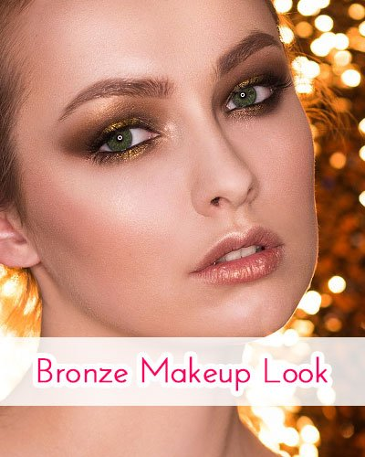 Bronze Makeup Look