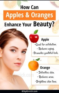Apples and Oranges Enhance Your Beauty
