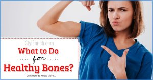 What To Do For Healthy Bones