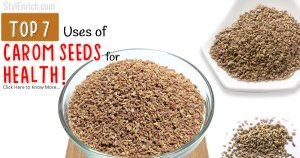 Top 7 Uses of Carom Seeds for Health